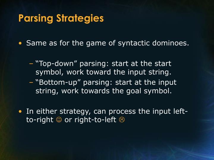 Parsing Strategies