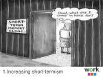 1 increasing short termism