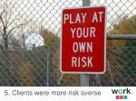 5 clients were more risk averse