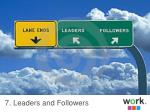 7 leaders and followers