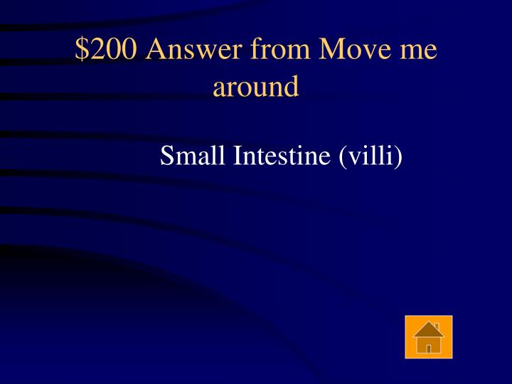$200 Answer from Move me around