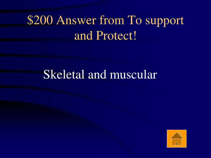 $200 Answer from To support and Protect!