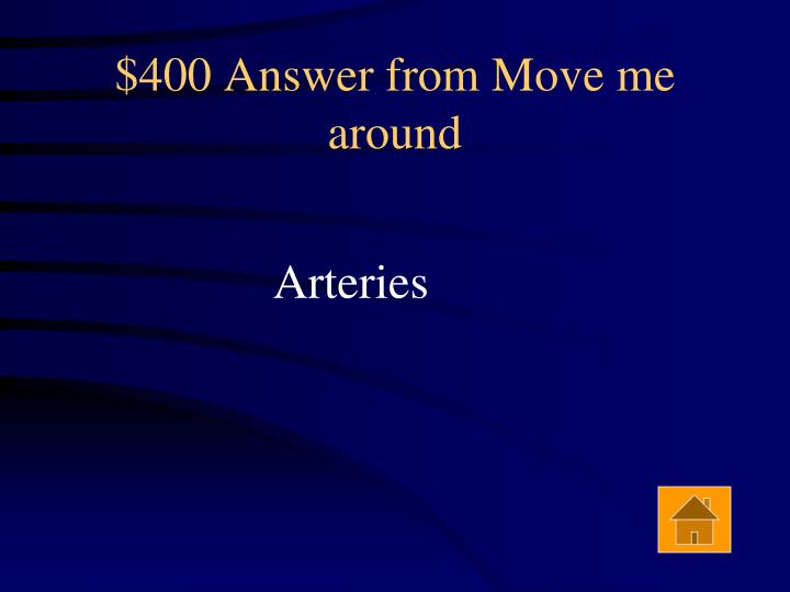 $400 Answer from Move me around