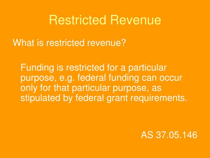 Restricted Revenue