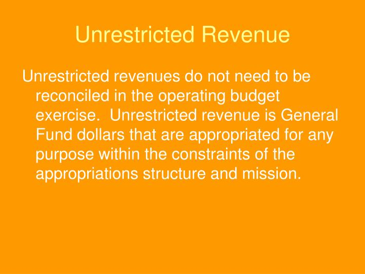 Unrestricted Revenue