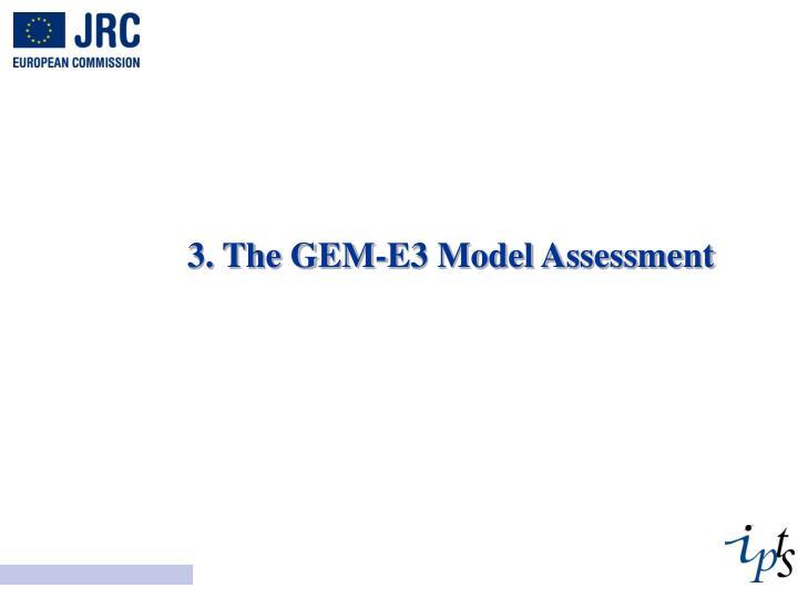 3. The GEM-E3 Model Assessment