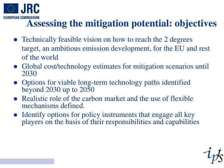 Assessing the mitigation potential: objectives