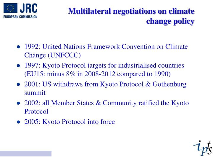 Multilateral negotiations on climate change policy