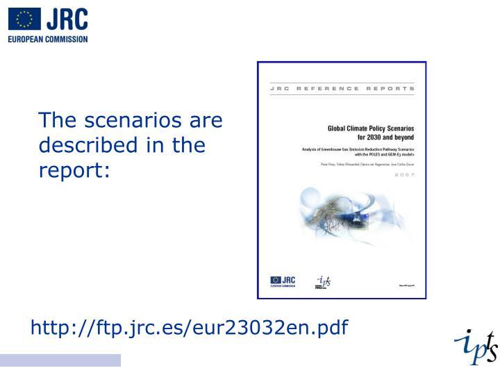 The scenarios are described in the report: