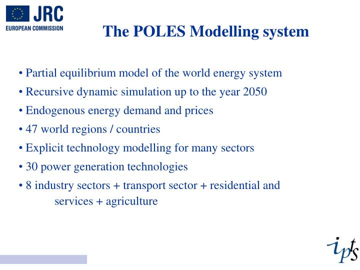 The POLES Modelling system