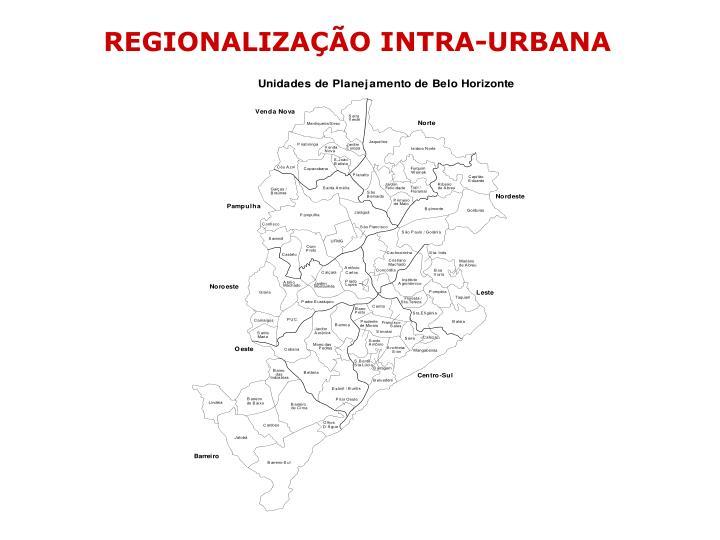 REGIONALIZAÇÃO INTRA-URBANA