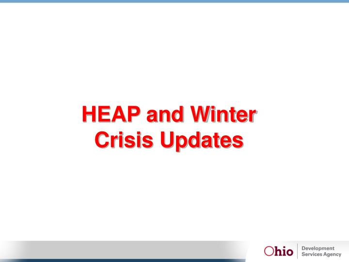 HEAP and Winter Crisis Updates