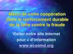 visiter notre site internet pour d information www wcoomd org