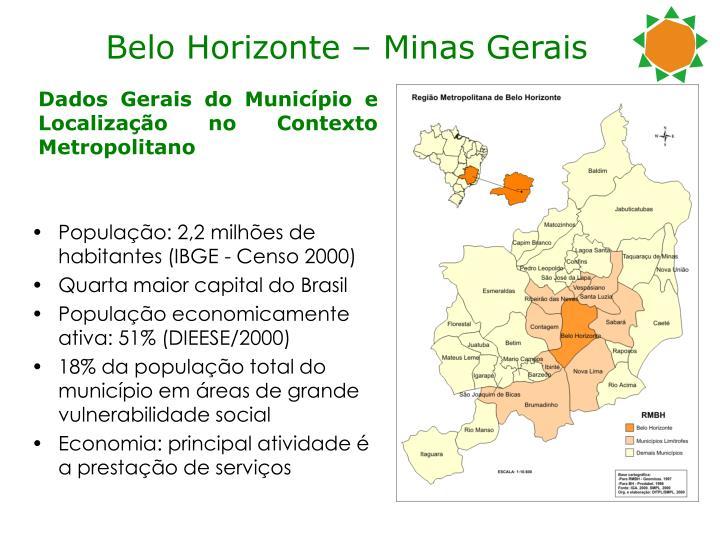 População: 2,2 milhões de habitantes (IBGE - Censo 2000)