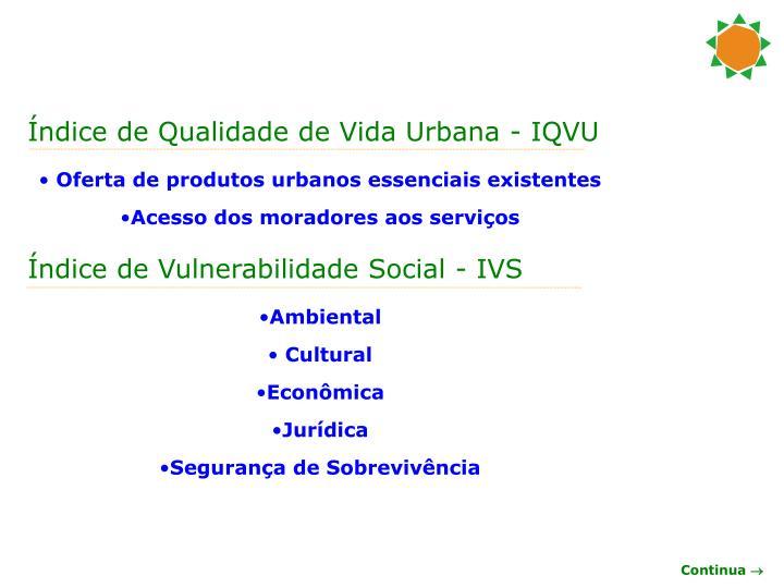 Índice de Qualidade de Vida Urbana - IQVU