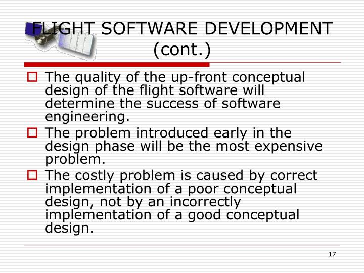 FLIGHT SOFTWARE DEVELOPMENT (cont.)