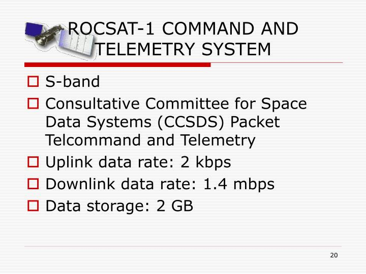 ROCSAT-1 COMMAND AND TELEMETRY SYSTEM