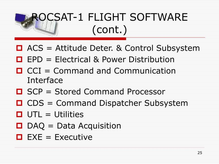 ROCSAT-1 FLIGHT SOFTWARE (cont.)
