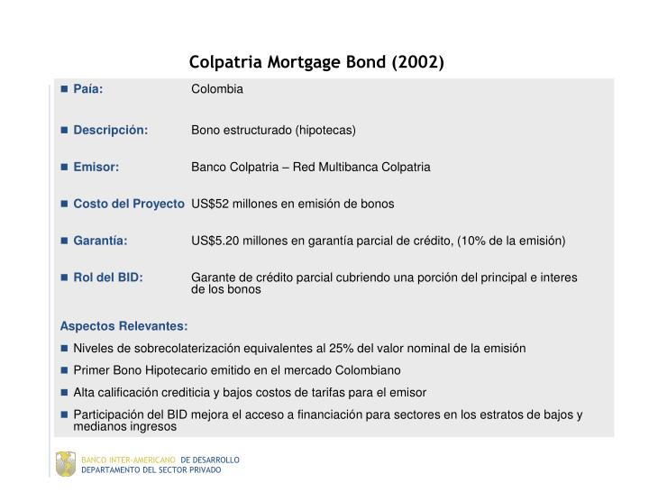 Colpatria Mortgage Bond (2002)