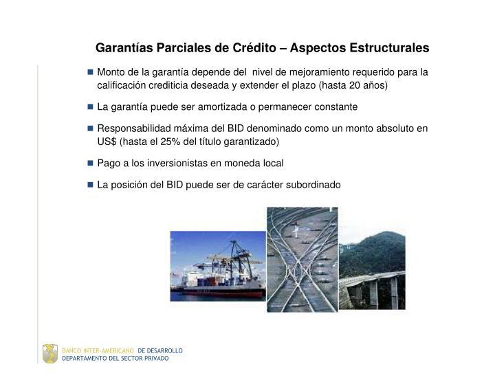 Garantías Parciales de Crédito – Aspectos Estructurales