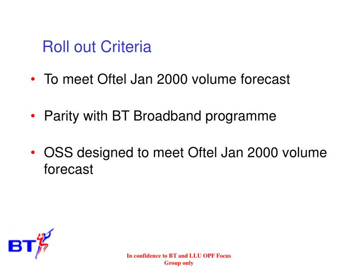 Roll out Criteria
