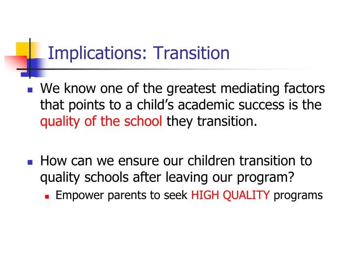 Implications: Transition