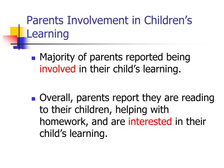 Parents Involvement in Children's Learning