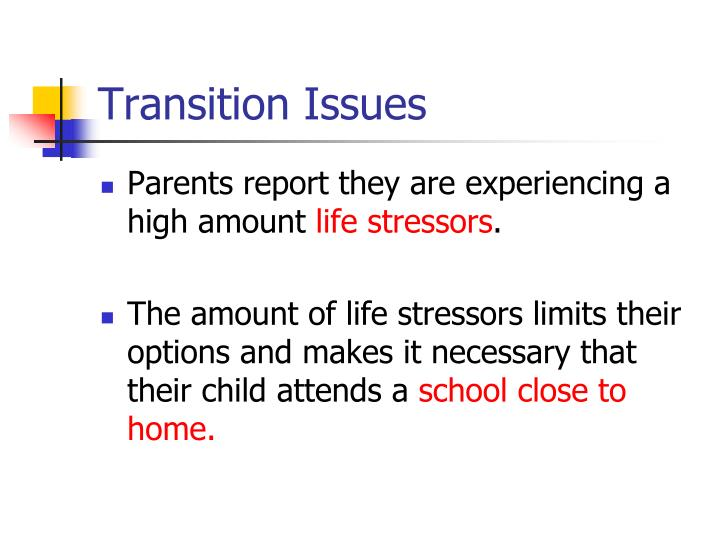 Transition Issues