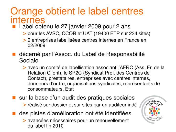 Orange obtient le label centres internes