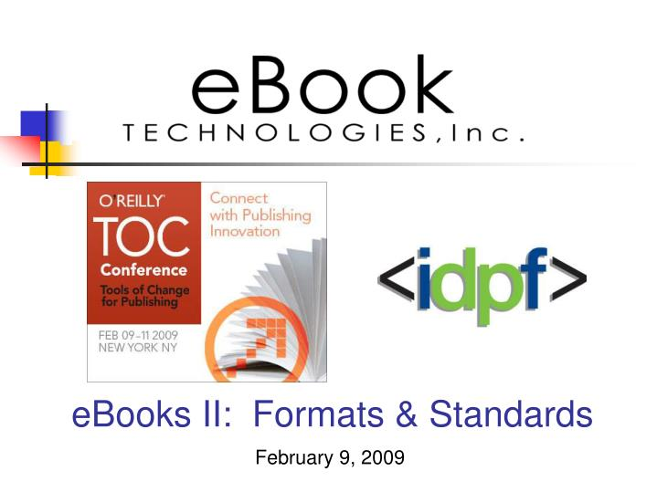 eBooks II: Formats & Standards