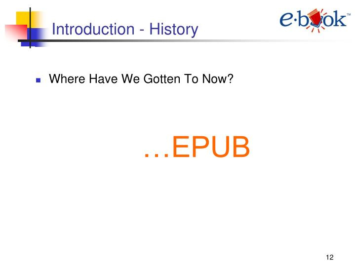 Introduction - History