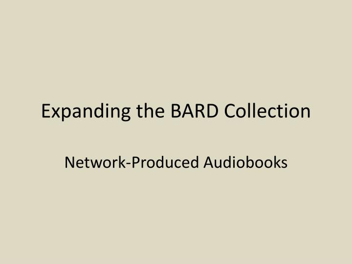 expanding the bard collection