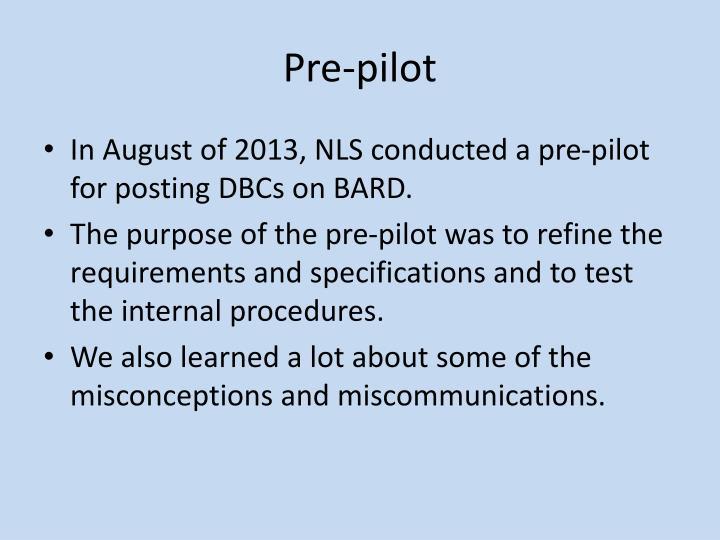 Pre-pilot