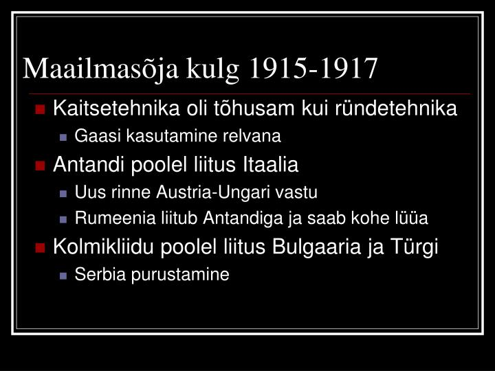 Maailmasõja kulg 1915-1917