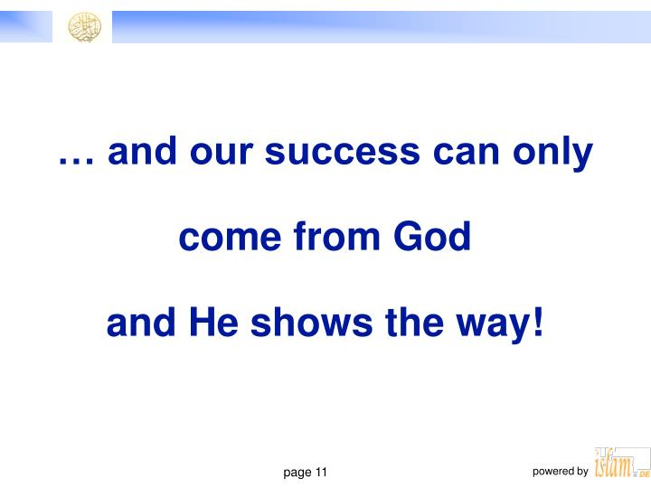 … and our success can only