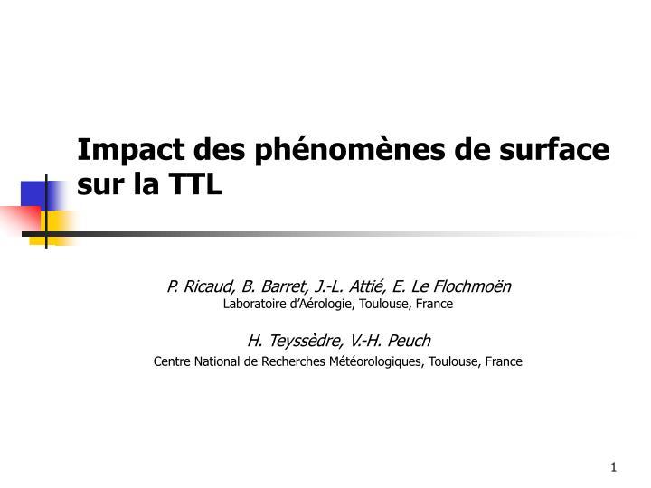 Impact des phénomènes de surface sur la TTL