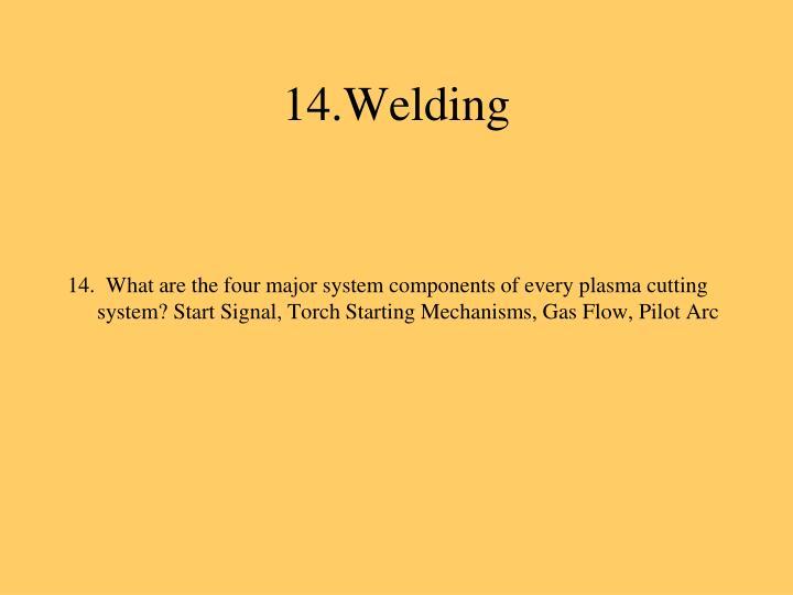 14.Welding