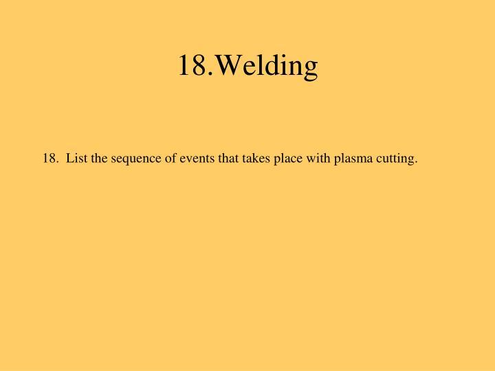 18.Welding