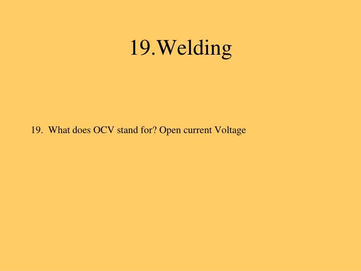 19.Welding