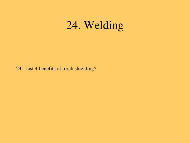 24. Welding