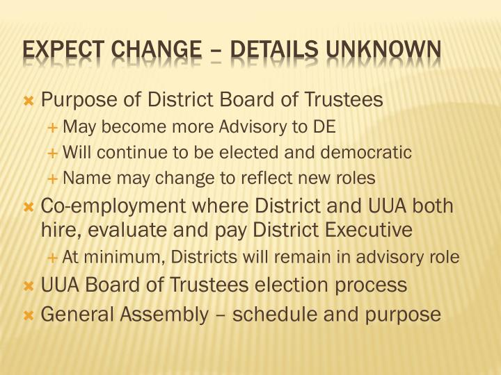 Purpose of District Board of Trustees