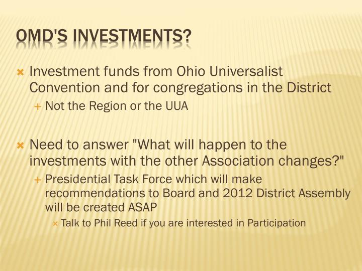 Investment funds from Ohio Universalist Convention and for congregations in the District