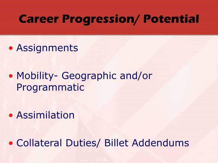 Career Progression/ Potential