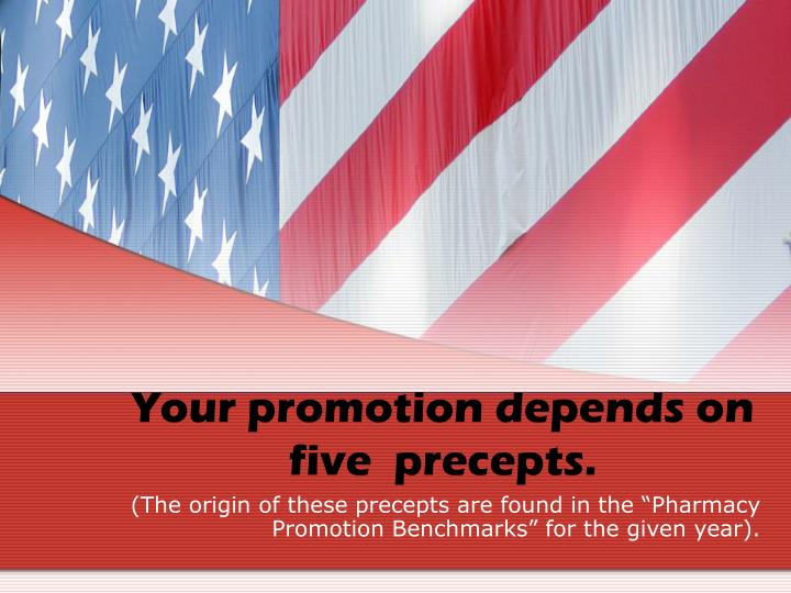 Your promotion depends on five  precepts.