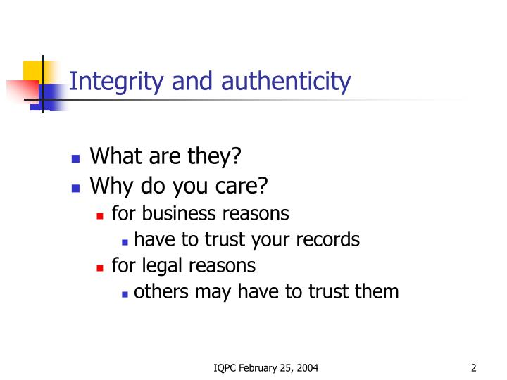 Integrity and authenticity