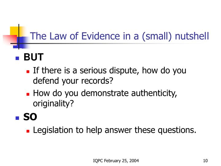 The Law of Evidence in a (small) nutshel