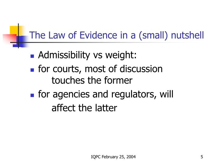 The Law of Evidence in a (small) nutshell