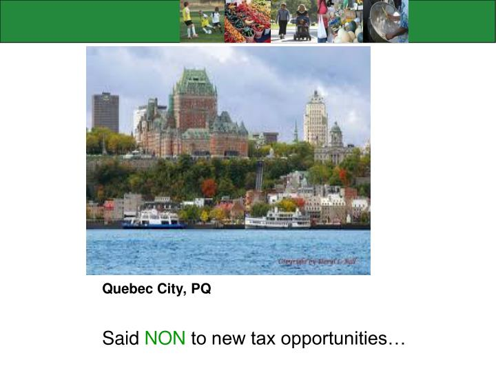 Quebec City, PQ