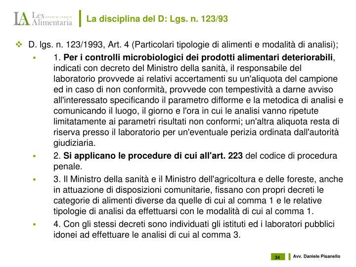La disciplina del D: Lgs. n. 123/93