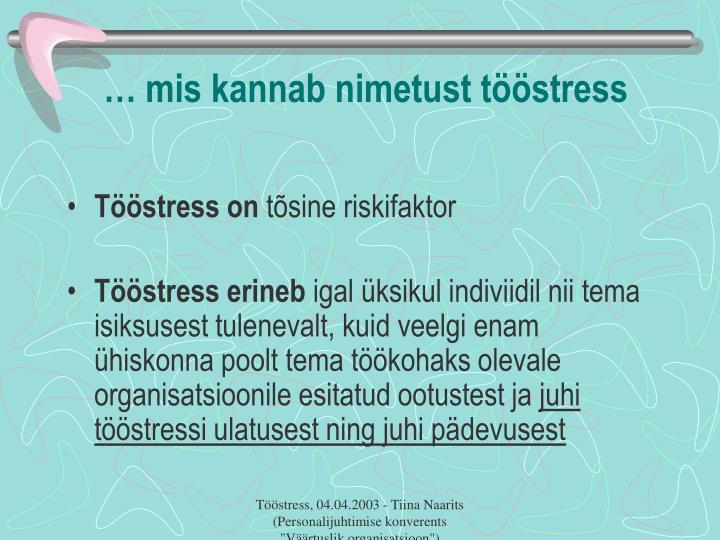 … mis kannab nimetust tööstress